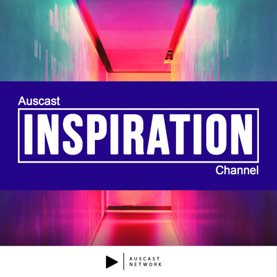 Auscast Inspiration Channel